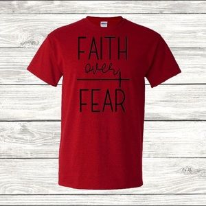 Faith Over Fear Tees